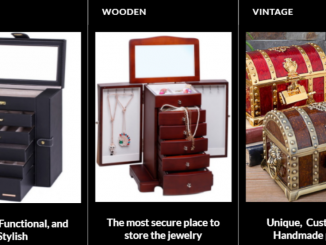 Taking A Look At The Different Types Of Jewelry Boxes